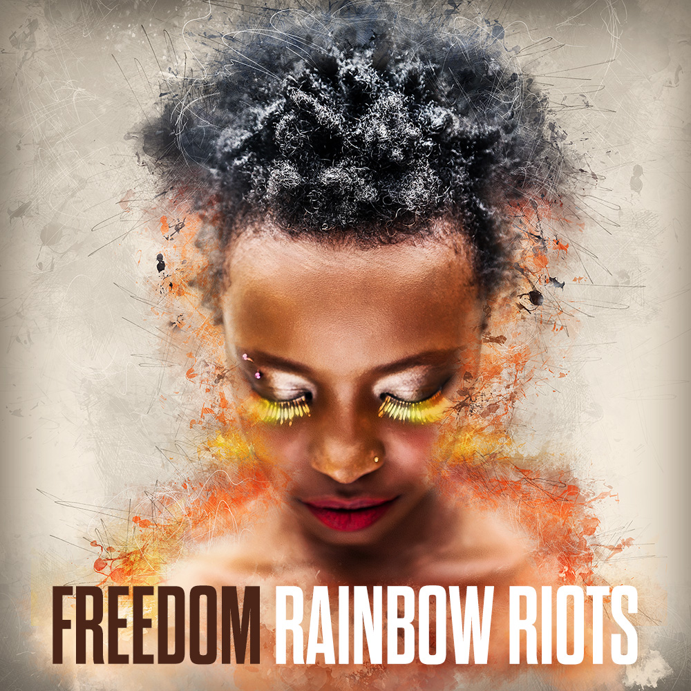 Rainbow Riots - Freedom